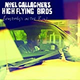 Noel Gallagher's High Flying Birds Everybody's On The Run