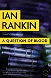 A Question of Blood: An Inspector Rebus Novel (Inspector Rebus Mysteries)