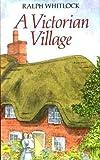 A Victorian Village (0709045166) by Whitlock, Ralph