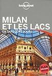 Milan et les lacs En quelques jours -...