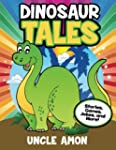 Dinosaur Tales: Stories, Games, Jokes...