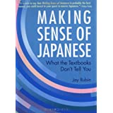 Making Sense Of Japanese: What the Textbooks Don't Tell Youby Jay Rubin