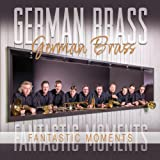 GERMAN BRASS / Fantastic Moments