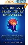 Stroke and Brain Injury Unraveled: Pr...