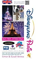 A Brit Guide to Disneyland Paris 2015/16: And Paris Attractions (Brit Guides)