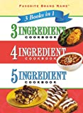 3 Books in 1 3-4-5- Ingredient Cookbook