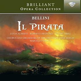 """Il pirata, Act 1: Stretta del Finale I """"Ebben; cominci, o barbara"""" (Gualtiero, Imogene, Ernesto, Chorus, Itulbo, Goffredo)"""