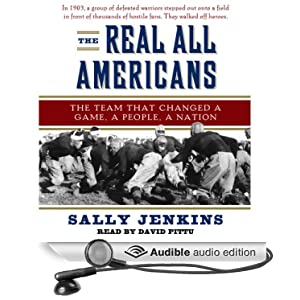 The Real All-Americans by Sally Jekins