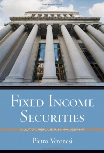Fixed Income Securities: Valuation, Risk, and Risk...
