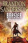 Coeur d'acier, tome 2 : Brasier par Sanderson