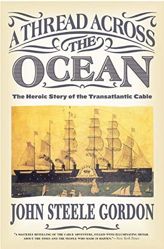a-thread-across-the-ocean-the-heroic-story-of-the-transatlantic-cable
