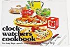 Clock Watcher's Cookbook: For Busy…