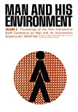 Man and His Environment: Proceedings of the Third International Banff Conference on Man and His Environment Held in the Banff Springs Hotel, May 15-17, 1978: 3rd