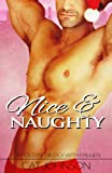 Nice & Naughty - a hot holiday trilogy with firemen (The Trilogy Series Book 2)