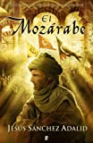 img - for El Moz rabe (B de Books) (Spanish Edition) book / textbook / text book