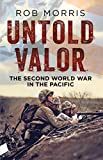 img - for Untold Valor: The Second World War in the Pacific book / textbook / text book