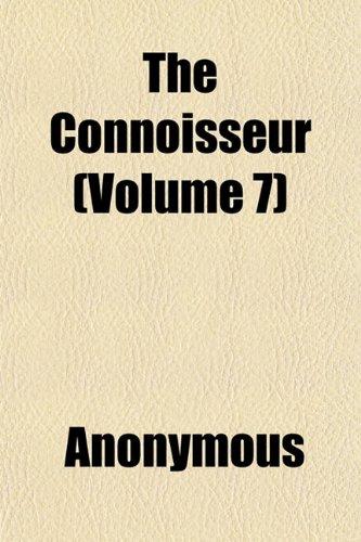 The Connoisseur (Volume 7)