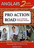 Pro Action Road Anglais 2de professionnelle (French Edition) (2735221199) by Jacques Mercier