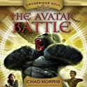 Cragbridge Hall, Book 2: The Avatar Battle Audiobook by Chad Morris Narrated by Kirby Heyborne
