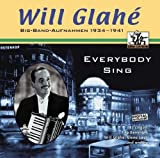Everybody Sing - Will Glahe