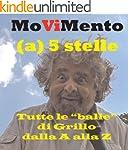 MoViMento - Tutte le balle di Grillo...