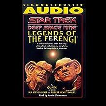 Star Trek, Deep Space Nine: Legends of the Ferengi (Adapted)  by Ira Steven Behr, Robert Hewitt Wolfe Narrated by Armin Shimerman