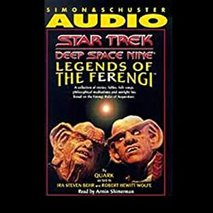 Star Trek, Deep Space Nine: Legends of the Ferengi (Adapted) | [Ira Steven Behr, Robert Hewitt Wolfe]