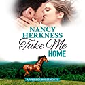 Take Me Home Audiobook by Nancy Herkness Narrated by Shannon McManus