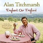 England, Our England | Alan Titchmarsh