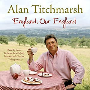 England, Our England | [Alan Titchmarsh]