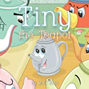 Tiny the Teapot | [M. K. Ross]
