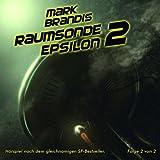 """10: Raumsonde Epsilon (Teil 2 Von 2)von """"Mark Brandis"""""""