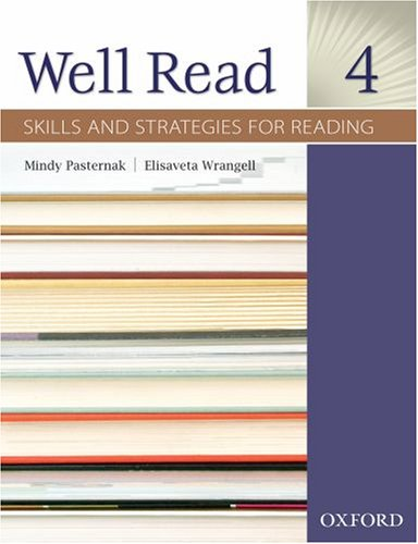 Well Read 4: Skills and Strategies for Reading, Student's...