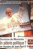 echange, troc Montclos - Pèlerin politique