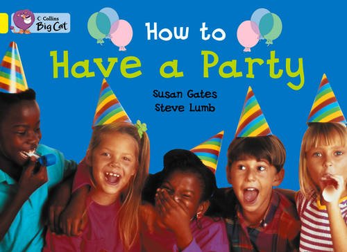 How to Have a Party (Collins Big Cat) PDF
