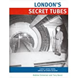 London's Secret Tubesby Andrew Emmerson