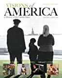 Visions of America: A History of the United States, Volume Two Plus NEW MyHistoryLab with eText -- Access Card Package (2nd Edition)