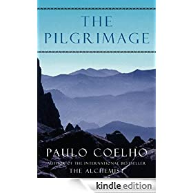 The Pilgrimage: A Contemporary Quest for Ancient Wisdom (Plus)