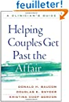Helping Couples Get Past the Affair:...