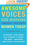 AWESOME Voices: God Working Through O...