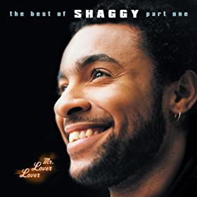 Mr Lover Lover - The Best Of Shaggy... (Part 1) [Explicit]