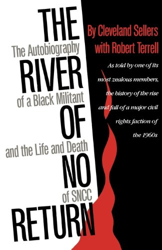 The River of No Return The Autobiography of a Black Militant and the Life and Death of SNCC087805670X : image
