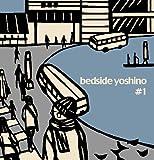 bedside yoshino#1 (�٥åɥ����ɥ襷��#1)