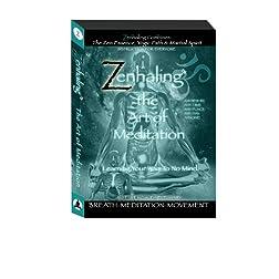 Zenhaling: Meditation
