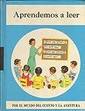 img - for Aprendemos a Leer (Por el mundo del cuento y la aventura) book / textbook / text book