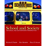 School and Society: Historical and Contemporary Perspectives Steven Tozer, Guy Senese and Paul Violas