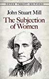 img - for The Subjection of Women (Dover Thrift Editions) book / textbook / text book