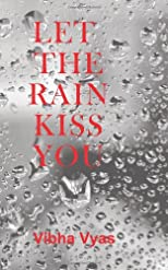 Let the Rain Kiss You