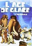 �GE DE GLACE (L'), L'INT�GRALE