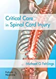 Critical Care in Spinal Cord Injury